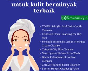 8 Facial wash untuk kulit berminyak bebas jerawat